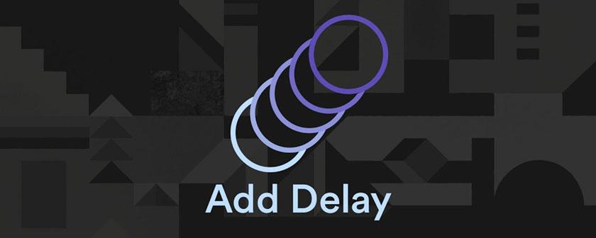 دانلود اسکریپت Add Delay در افتر افکت