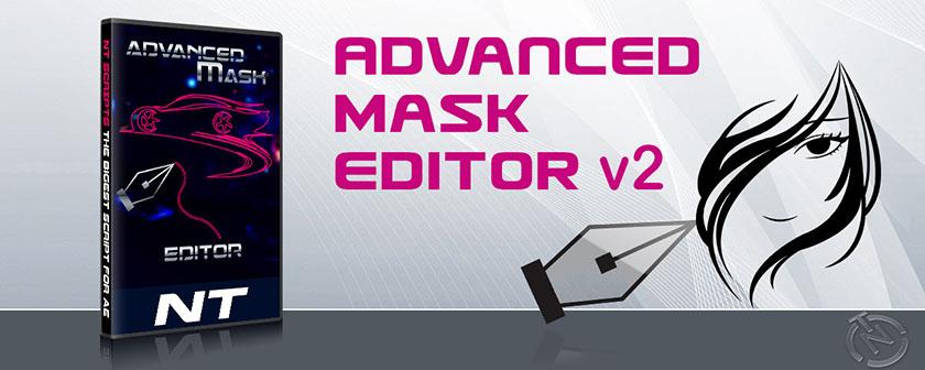 دانلود اسکریپت Advanced Mask Editor در افتر افکت