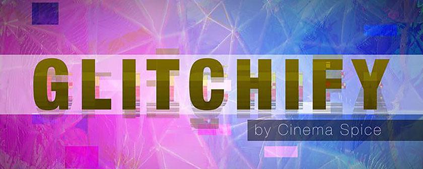دانلود و آموزش کرک Glitchify در افتر افکت