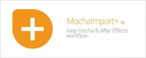 دانلود کرک اسکریپت MochaImport Plus در افتر افکت