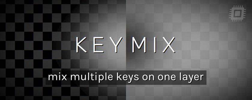 دانلود پلاگین KeyMix برای افتر افکت