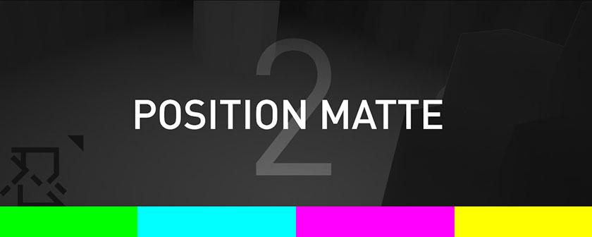 دانلود پلاگین Position Matte برای افتر افکت