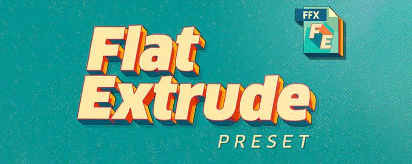 دانلود و آموزش پریست Flat Extrude Preset در افتر افکت