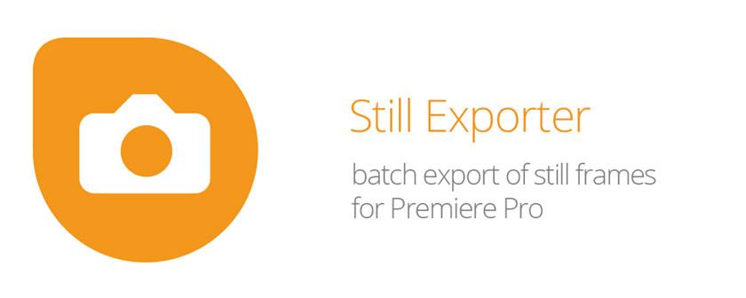 دانلود پلاگین Stillexporter برای خروجی عکس پریمیر پرو
