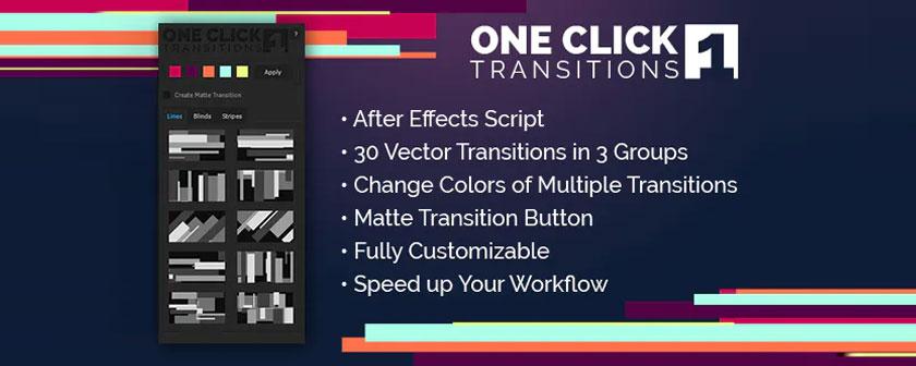 دانلود اسکریپت One Click Transitions برای نرم افزار افتر افکت