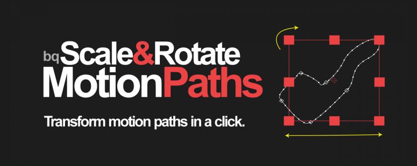 دانلود اسکریپت Scale & Rotate Motion Paths برای نرم افزار افتر افکت